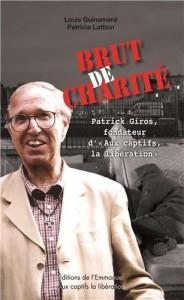Patrick Giros, un homme de combat