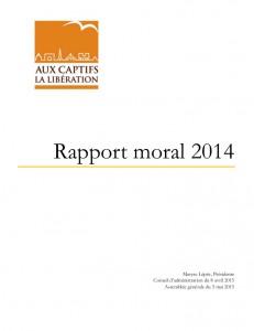 Rapport moral de l'association - Aux captifs, la libération