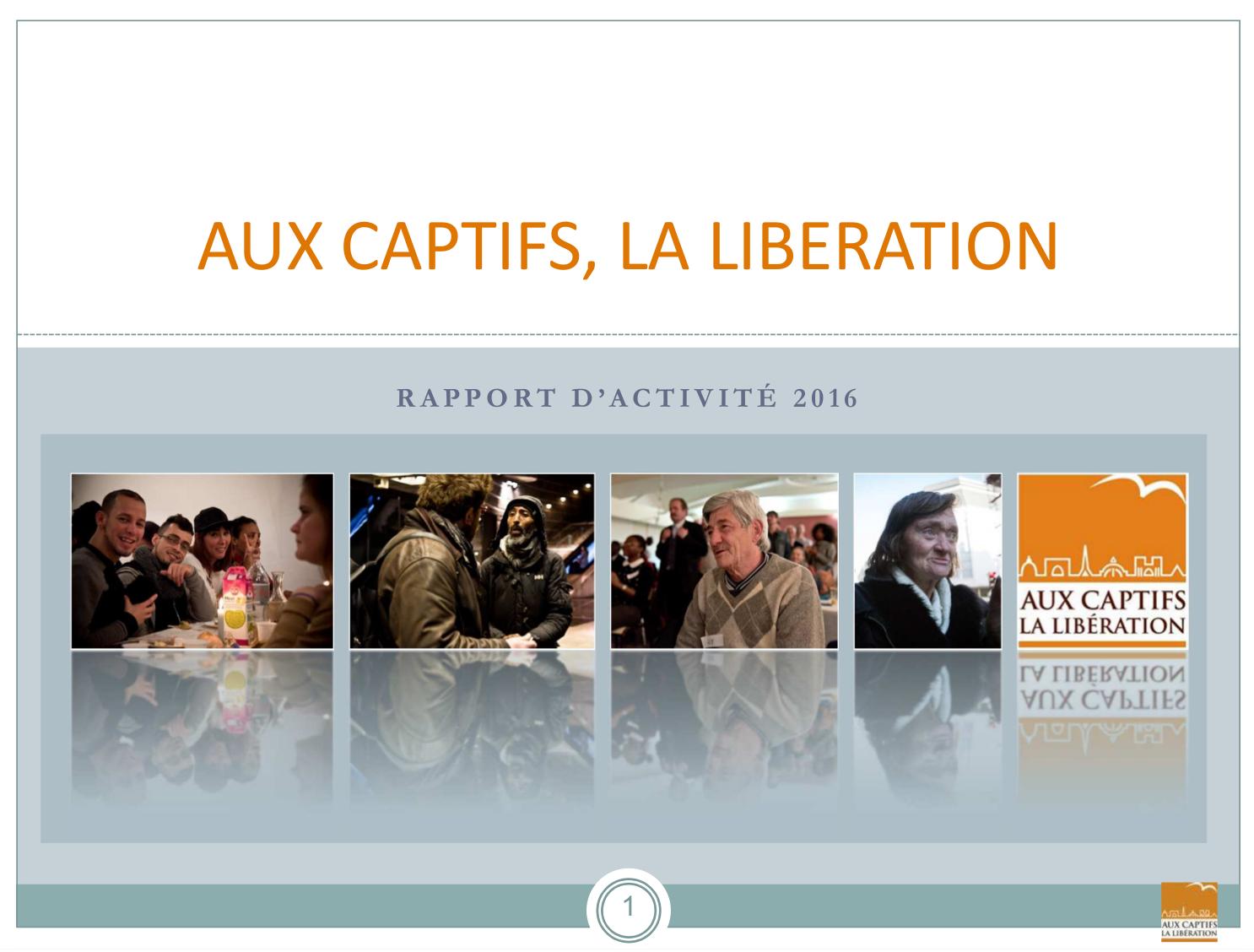 Rapport annuel 2015 - Association Aux captifs la libération